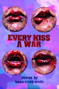 Every Kiss a War Cover